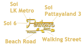 Penthouse Hotel is in the center of Pattaya's nightlife attractions, Soi LK Metro, Soi 6, Beach Road, Walking Street and Soi Pattayaland.